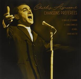 Chansons Preferées - Vinile LP di Charles Aznavour