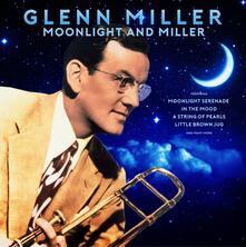 Moonlight and Miller - Vinile LP di Glenn Miller