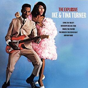 Explosive Ike and Tina Turner - Vinile LP di Tina Turner,Ike Turner