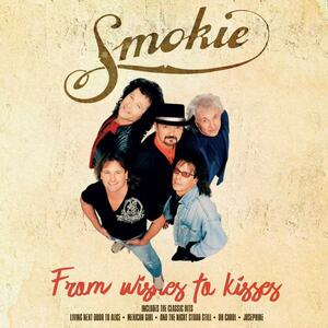 From Wishes to Kisses - Vinile LP di Smokie