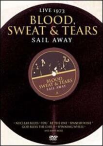 Blood Sweat & Tears. Sail Away - DVD