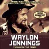 CD Turn Back the Years Waylon Jennings