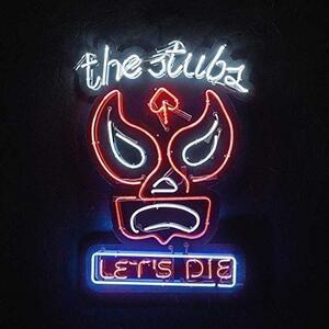 Let'S Die - Vinile LP di Stubs