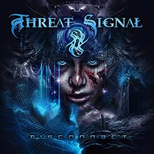 Disconnect (Limited Edition) - Vinile LP di Threat Signal