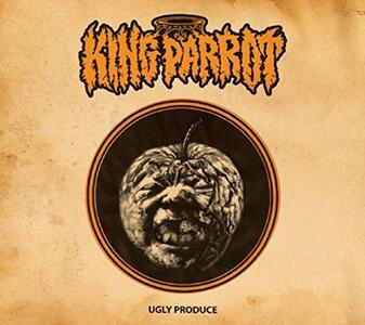Ugly Produce - Vinile LP di King Parrot