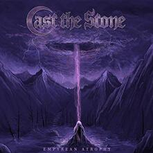 Empyrean Atrophy - Vinile LP di Cast the Stone