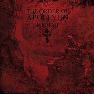Moriah - Vinile LP di Order of Apollyon