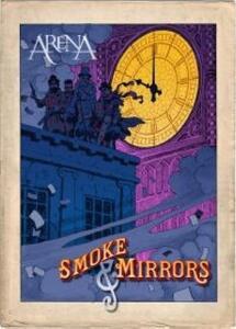 Arena. Smoke & Mirrors - DVD