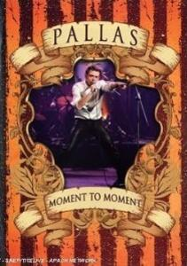 Pallas. Moment To Moment - DVD