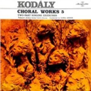 Choral Works vol.5 - Vinile LP di Zoltan Kodaly