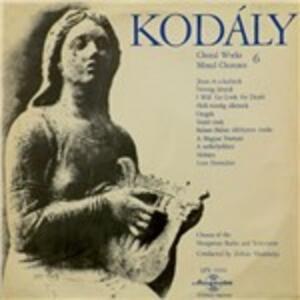 Choral Works vol.6 - Vinile LP di Zoltan Kodaly