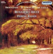 Sonate per violino - CD Audio di Richard Strauss,Manuel De Falla,Erno Dohnanyi,Ruggiero Ricci