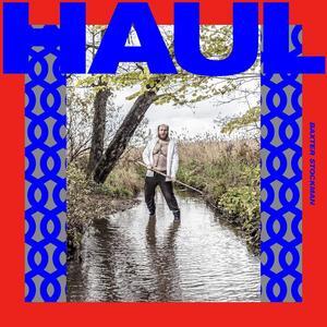 Haul - Vinile LP di Baxter Stockman