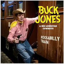 Rockabilly Train - Vinile LP di Buck Jones