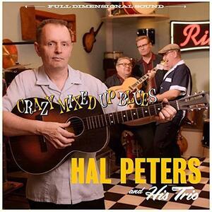 Crazy Mixed Up Blues - Vinile LP di Hal Peters
