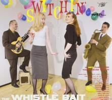 Switchin' With The.. - Vinile LP di Whistle Bait