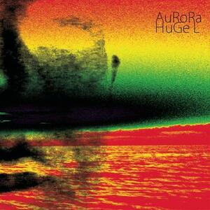 Aurora - Vinile LP di Huge L