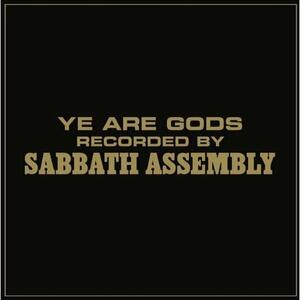 Ye Are Gods - Vinile LP di Sabbath Assembly