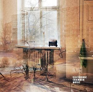 Electronic Chamber Music - Vinile LP