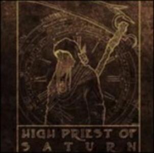 High Priest Of Saturn - Vinile LP di High Priest of Saturn