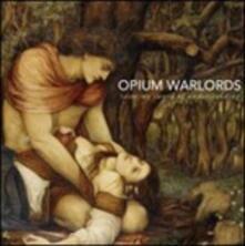 Taste My Sword of Understanding (Picture Disc) - Vinile LP di Opium Warlods