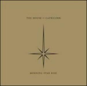 Morning Star Rise - Vinile LP di House of Capricorn