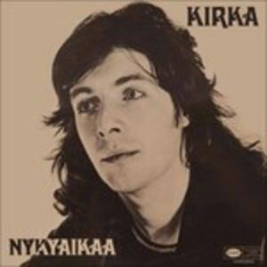 Nykyaikaa - Vinile LP di Kirka