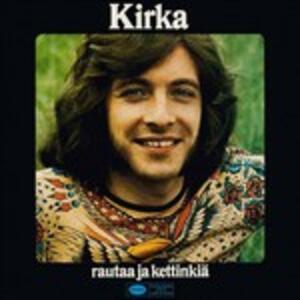 Rautaa Ja Kettinkiä - Vinile LP di Kirka