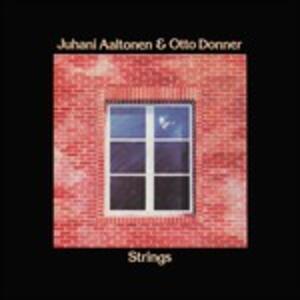 Strings - Vinile LP di Juhani Aaltonen