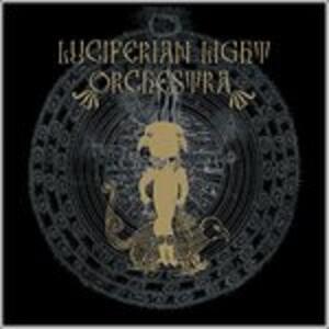 Luciferian Light Orchestra - Vinile LP di Luciferian Light Orchestra