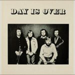 Day Is Over - Vinile LP di Day Is Over