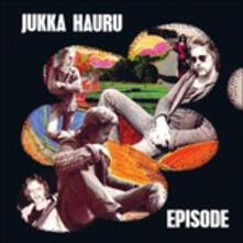 Episode (Limited Edition) - Vinile LP di Jukka Hauru