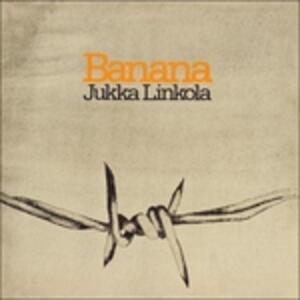 Banana - Vinile LP di Jukka Linkola