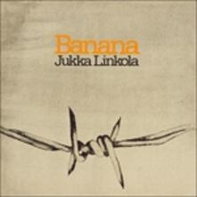 Banana (Picture Disc) - Vinile LP di Jukka Linkola