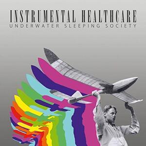 Instrumental Healthcare - Vinile LP di Underwater Sleeping