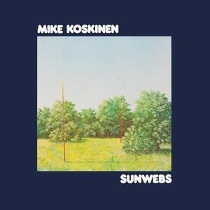 Sunwebs - Vinile LP di Mike Koskinen