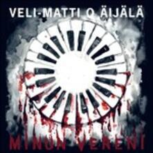 Minun Vereni - Vinile LP di Veli-Matti O Aijala