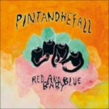 Red and Blue Baby - Vinile LP di Pintandwefall
