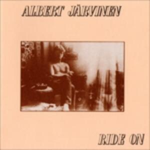 Ride on - Vinile LP di Albert Jarvinen