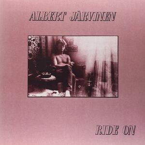 Ride on - Vinile LP di Albert Jarvinen