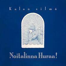 Kalan Silma - Vinile LP di Noitalinna Huraa