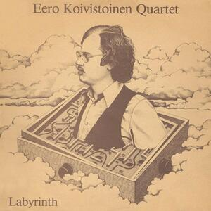 Labyrinth - Vinile LP di Eero Koivistoinen