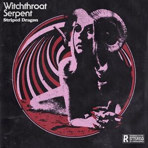 Striped Dragon - Vinile LP di Witchthroat Serpent