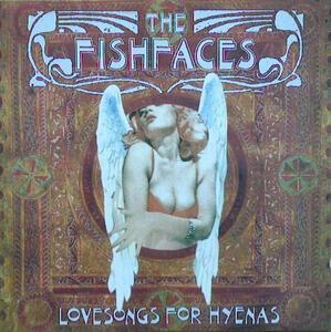 Lovesongs for Hyenas - Vinile LP di Fishfaces