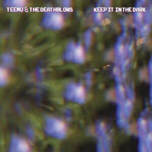 Keep it in the Dark - Vinile LP di Teemu & the Deathblows