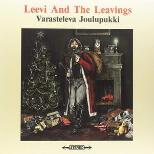 Varasteleva Joulupukki - Vinile LP di Leevi and the Leavings