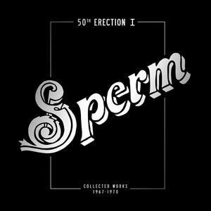 50th Erection Collected Works 1967-1971 - Vinile LP di Sperm