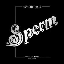 50th Erection Collected Works 1967-1971 (White Vinyl) - Vinile LP di Sperm