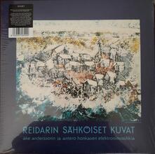 Reidarin Sahkoiset Kuvat - Vinile LP di Ake Andersson,Antero Honkanen