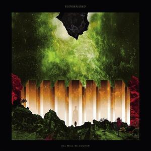 All Will Be Golden - Vinile LP di Superfjord